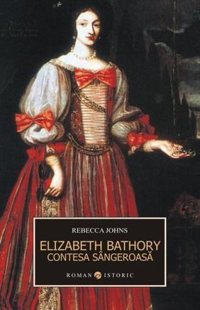 Erzsebet Bathory: contesa sangeroasa
