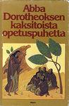 Abba Dorotheoksen kaksitoista opetuspuhetta