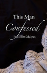 Download This Man Confessed (This Man, #3)