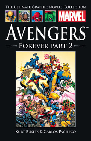 Avengers: Forever, Part 2 (Marvel Ultimate Graphic Novels Collection #19)