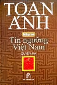 Tín ngưỡng Việt Nam (Quyển Hạ)