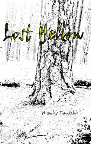 Ebook Lost Yellow by Nicholas Trandahl TXT!