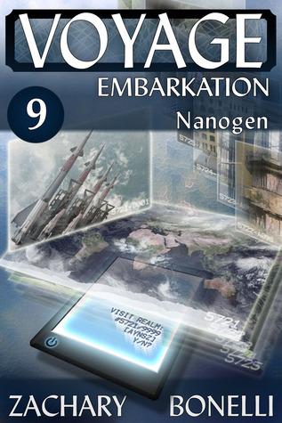 Voyage: Embarkation #9 Nanogen