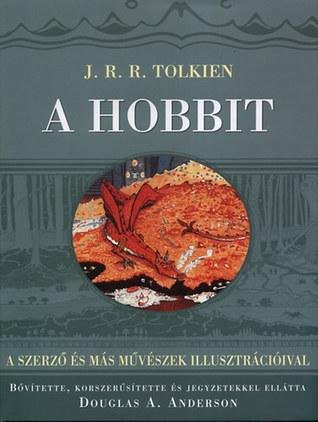 A Hobbit - A szerző és más művészek illusztrációival