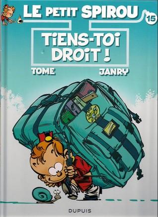Tiens-toi droit! (Le Petit Spirou, #15)