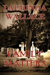Family Matters (Gracie Andersen Mystery #1)