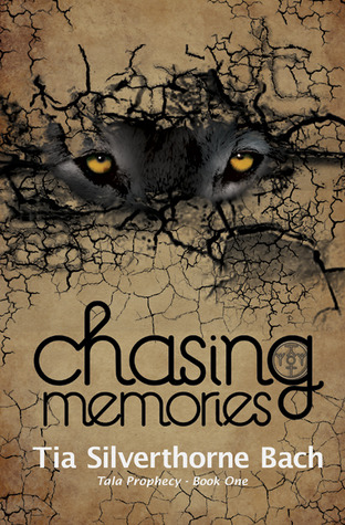 Chasing Memories(Tala Prophecy 1)