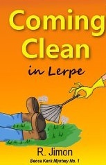 Coming Clean in Lerpe(Becca Keck Mystery 1) (ePUB)