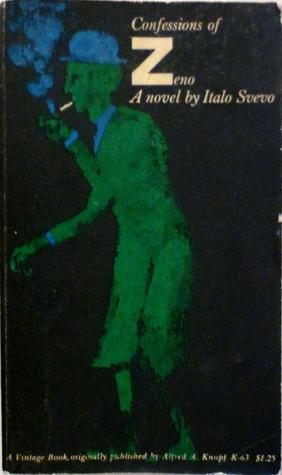 Confessions of Zeno by Italo Svevo