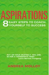 Aspirations: 8 easy steps to coach yourself to success