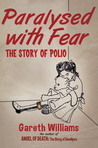 Paralysed with Fear by Gareth Williams