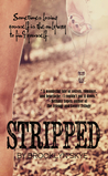 Stripped (Stripped, #1)