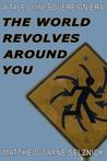 The World Revolves Around You (The Sovereign Era, #2)