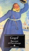 Racconti di Pietroburgo by Nikolai Gogol