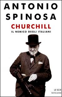 Churchill: il nemico degli italiani