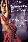 The Warlord's Concubine (The Warlord's Concubine, #1)