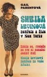 Sheila Levinová zemřela a žije v New Yorku by Gail Parent