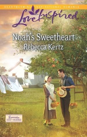 Noahs Sweetheart(Lancaster County Weddings 1) EPUB