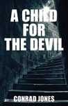 A Child for the Devil (Hunting Angels Diaries #1)
