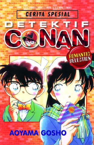Detektif Conan Romantic Selection By Gosho Aoyama