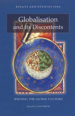 Globalisation and Its Discontents: Writing the Global Culture