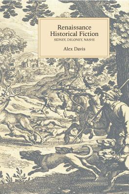 Renaissance Historical Fiction: Sidney, Deloney, Nashe