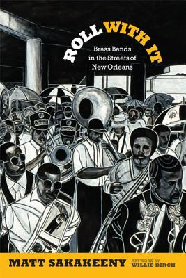roll-with-it-brass-bands-in-the-streets-of-new-orleans