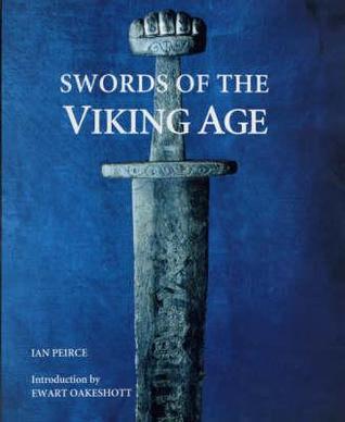 Swords of the Viking Age Swords of the Viking Age