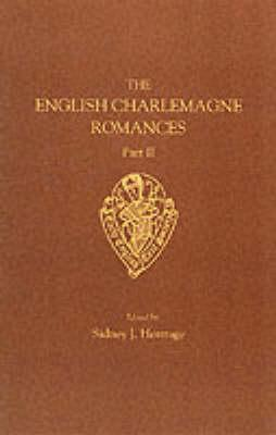 The Sege of Melayne, the Romance of Duke Rowland and Sir Otuell of Spayne