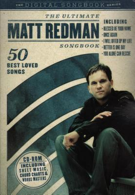 The Ultimate Matt Redman Songbook: 50 Best Loved Songs