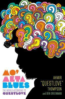 Mo' Meta Blues: The World According to Questlove