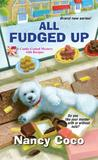 All Fudged Up (Candy-Coated, #1)