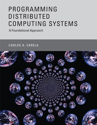 programming-distributed-computing-systems-a-foundational-approach