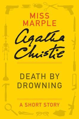 Death by Drowning: A Short Story