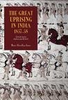 The Great Uprising In India, 1857 58: Untold Stories, Indian And British