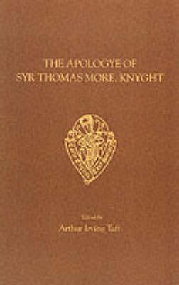 The Apologye of Syr Thomas More, Knyght