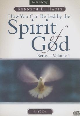 How You Can Be Led by the Spirit of God - Vol 1
