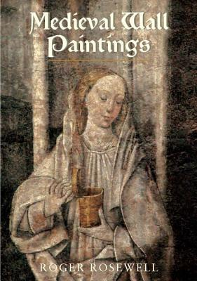Medieval Wall Paintings in English and Welsh Churches