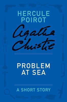 Problem at Sea: A Short Story