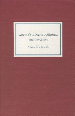 goethe-s-elective-affinities-and-the-critics
