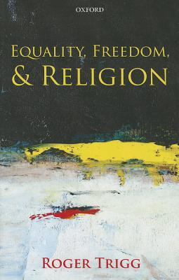 Equality, Freedom, and Religion