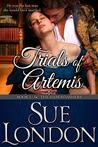 Trials of Artemis by Sue London