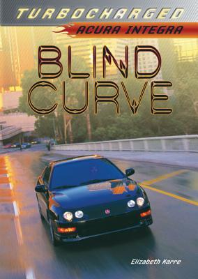 Blind Curve: Acura Integra