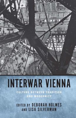 Free Epub Book Interwar Vienna: Culture Between Tradition and Modernity