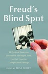 Freud's Blind Spot: 23 Original Essays on Cherished, Estranged, Lost, Hurtful, Hopeful, Complicated Siblings audiobook download free