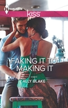 Faking It to Making It