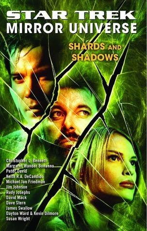 Shards and Shadows (Star Trek: Mirror Universe, #3)