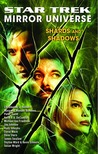 Shards and Shadows (Star Trek: Mirror Universe, #3)