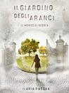 Il giardino degli aranci - Il mondo di nebbia by Ilaria Pasqua