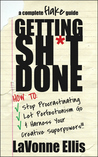 Getting Sh*t Done...